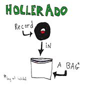 Record In A Bag by Hollerado