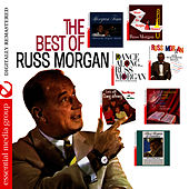 The Best Of Russ Morgan (Digitally Remastered) by Russ Morgan