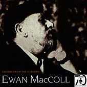 Chorus From The Gallows by Ewan MacColl