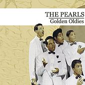 Golden Oldies (Digitally Remastered) by The Pearls