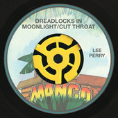 Dreadlocks In Moonlight / Cut Throat by Lee