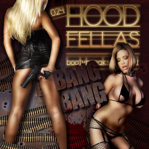 Bang Bang by Hood Fellas