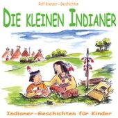 Die kleinen Indianer by Rolf Krenzer