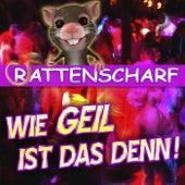 Rattenscharf - Wie geil ist das denn! by Various Artists