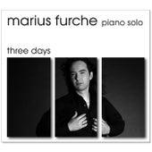 Three Days by Marius Furche