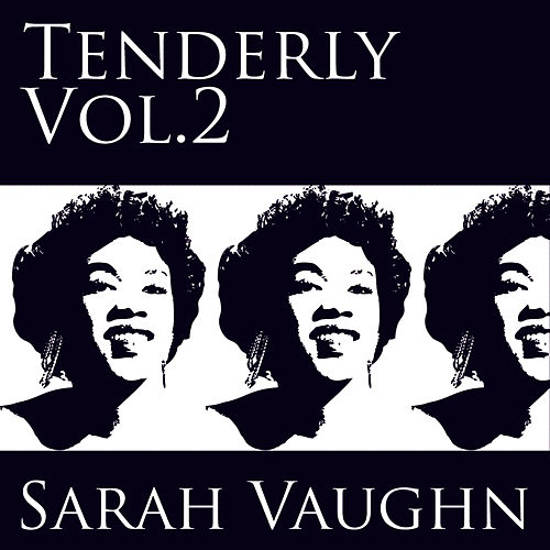 Tenderly Vol 2 by Sarah Vaughan