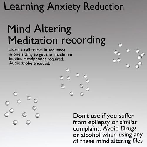 Learning Anxiety Reduction by Meditation Disks Worldwide