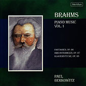 Brahms: Piano Works, Vol. 1 by Paul Berkowitz