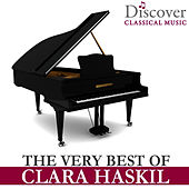 The Very Best of Clara Haskil by Clara Haskil