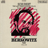 Schubert: The Last Three Sonatas, Vol. II by Paul Berkowitz