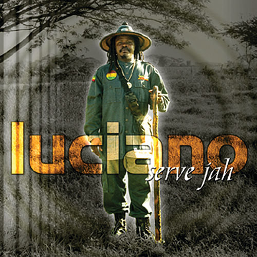Serve Jah by Luciano