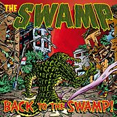 Back to the Swamp! by Swamp