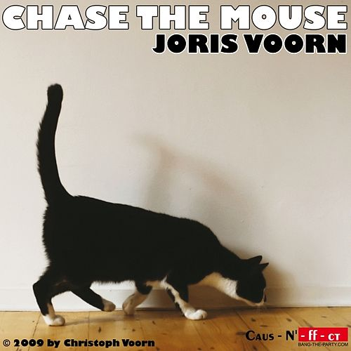 Chase the Mouse by Joris Voorn
