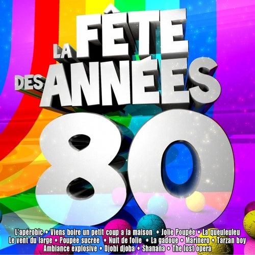 Spécial fête des années 80 by Various Artists