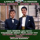 Vivaldi: Nisi Dominus/Pergolesi: Stabat Mater by Alexei Semenov