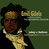 Beethoven: Piano Concerto No. 4 in G Major, Op. 58 by Emil Gilels