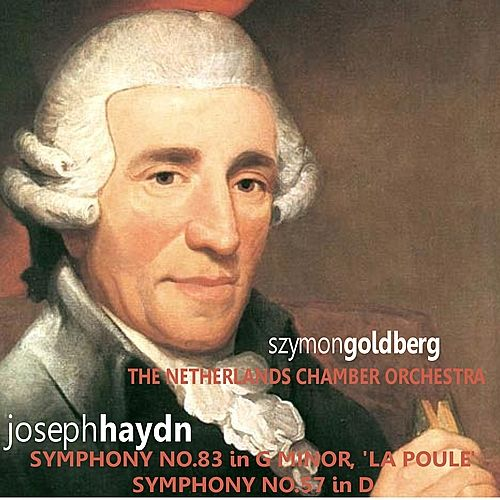 Haydn: Symphonies Nos. 83 & 57 by Netherlands Chamber Orchestra