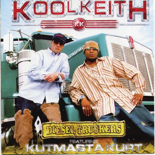 Diesel Truckers by Kool Keith