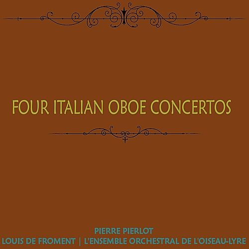 Four Italian Oboe Concertos by Pierre Pierlot