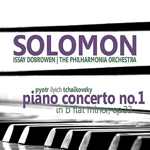 Tchaikovsky: Piano Concerto No. 1 by Solomon (Classical)