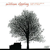 William Appling Plays Scott Joplin and J.S. Bach by William Appling