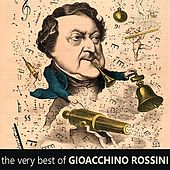 The Very Best of Gioachino Rossini by Various Artists