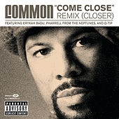 Come Close ... by Common