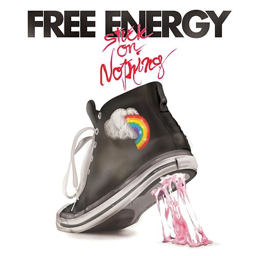 Stuck on Nothing by Free Energy