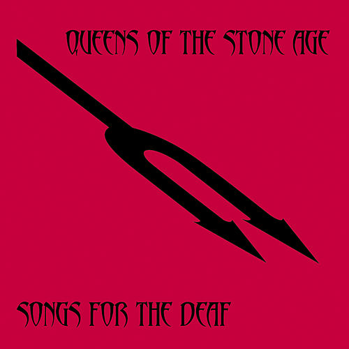 Songs For The Deaf by Queens Of The Stone Age