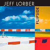 Flipside (With Bonus Track) by Jeff Lorber
