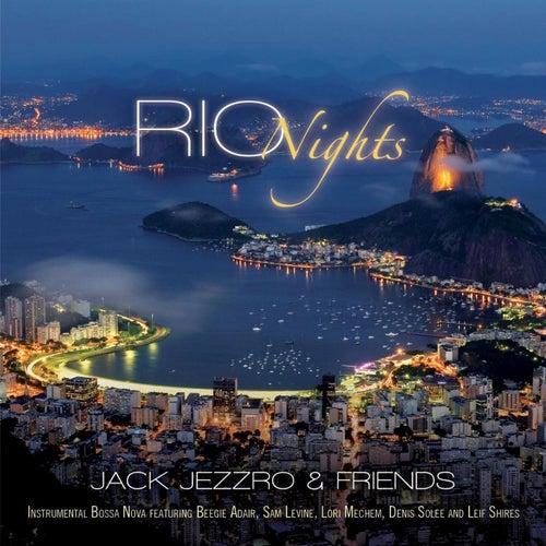 Rio Nights by Jack Jezzro