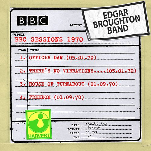 BBC Sessions (1970) by Edgar Broughton Band