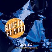 Blues In The Night by Denis Solee
