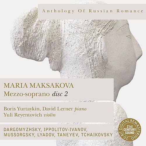 Anthology of Russian Romance: Maria Maksakova, Vol. 2 by Maria Maksakova