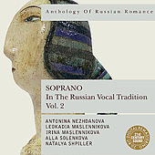 Anthology of Russian Romance: Soprano in the Russian Vocal Tradition, Vol. 2 by Various Artists