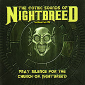 The Gothic Sounds of Nightbreed Volume 5 by Various Artists