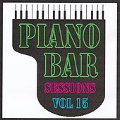 Piano bar sessions volume 15 by Jean Paques