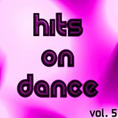 Hits On Dance Vol. 5 by Various Artists