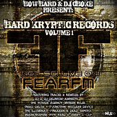 Hard Kryptic Records, Vol. 1: (Not So) Live On Fear.FM by Various Artists