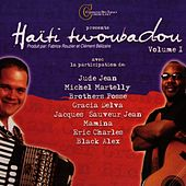 Haïti twoubadou volume 1 by Various Artists