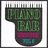 Piano bar sessions volume 5 by Jean Paques