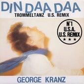Din daa daa (US Remix) by George Kranz