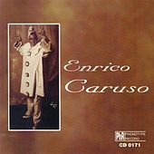 Enrico Caruso by Enrico Caruso