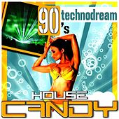 House Candy - Technodream 90's by Various Artists