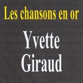 Les chansons en or by Yvette Giraud