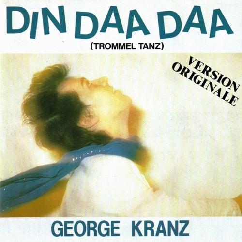 Din daa daa (Original version 1983) by George Kranz