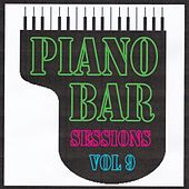 Piano bar sessions volume 9 by Jean Paques
