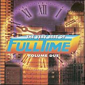 The Very Best of Full Time, Vol. 2 by Various Artists