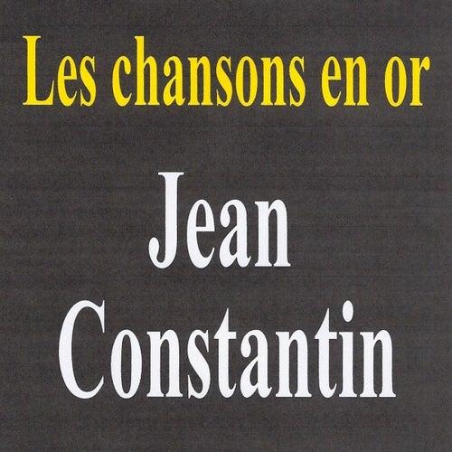 Les chansons en or - Jean Constantin by Jean Constantin