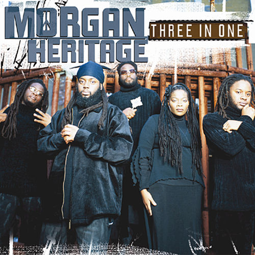 Three In One by Morgan Heritage
